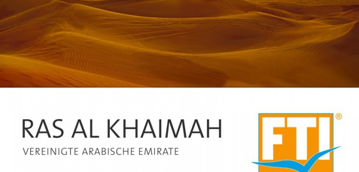 Auf 84 Seiten präsentiert der FTI Sonderkatalog für Ras al Khamah eine Auswahl an Luxushotels